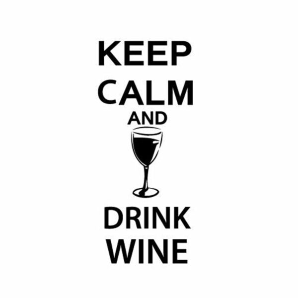 """""""Keep Calm and Drink Wine"""" Wall Decals"""